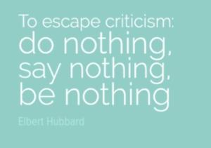 escape criticism